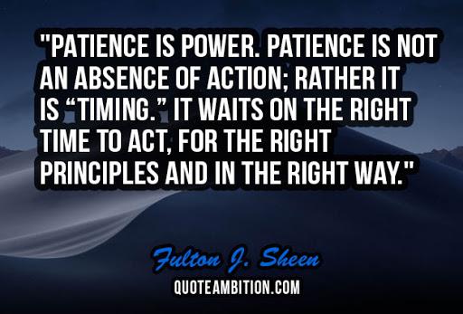 kiên nhẫn là sức mạnh